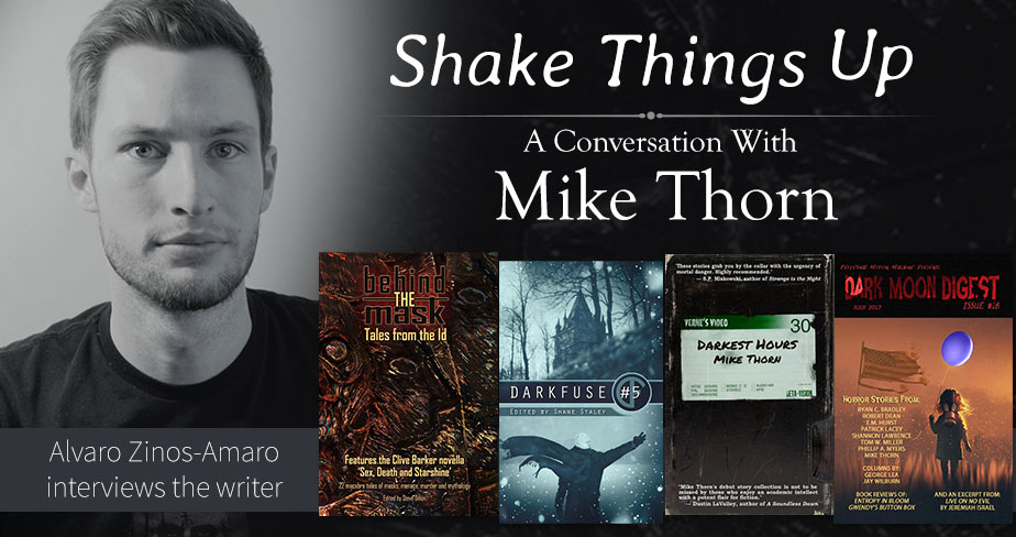 Shake Things Up: An Interview With Mike Thorn